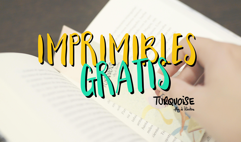 Imprimibles gratis | Turquoise – Blog de Literatura